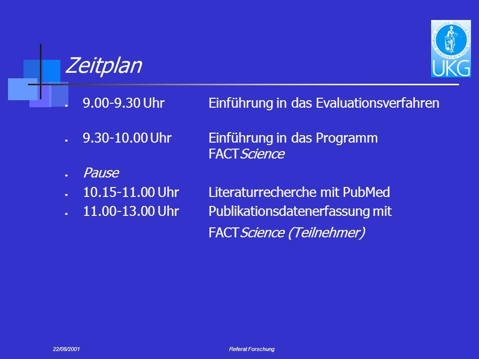 Zeitplan 9.00-9.30 Uhr Einführung in das Evaluationsverfahren