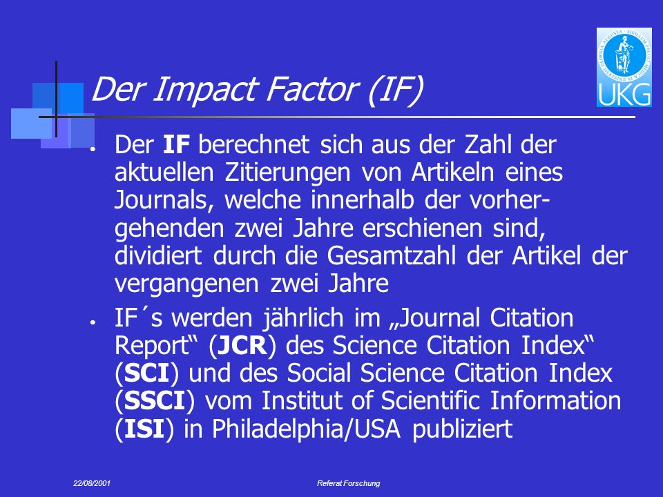 Der Impact Factor (IF)