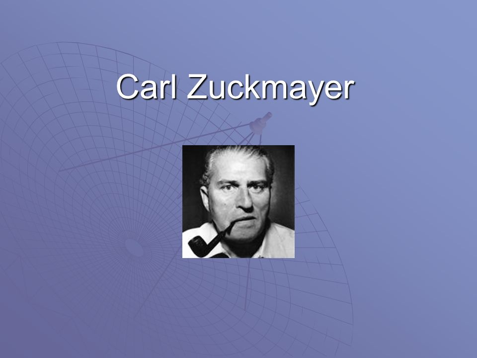Carl Zuckmayer