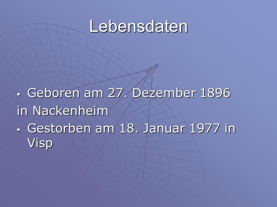 Lebensdaten Geboren am 27. Dezember 1896 in Nackenheim