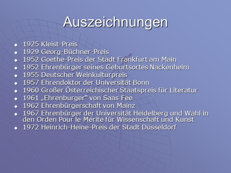 Auszeichnungen 1925 Kleist-Preis 1929 Georg-Büchner-Preis