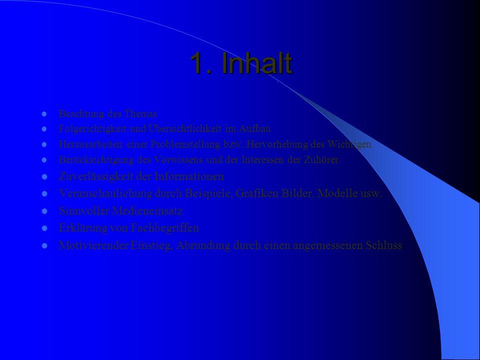 1. Inhalt Zuverlässigkeit der Informationen