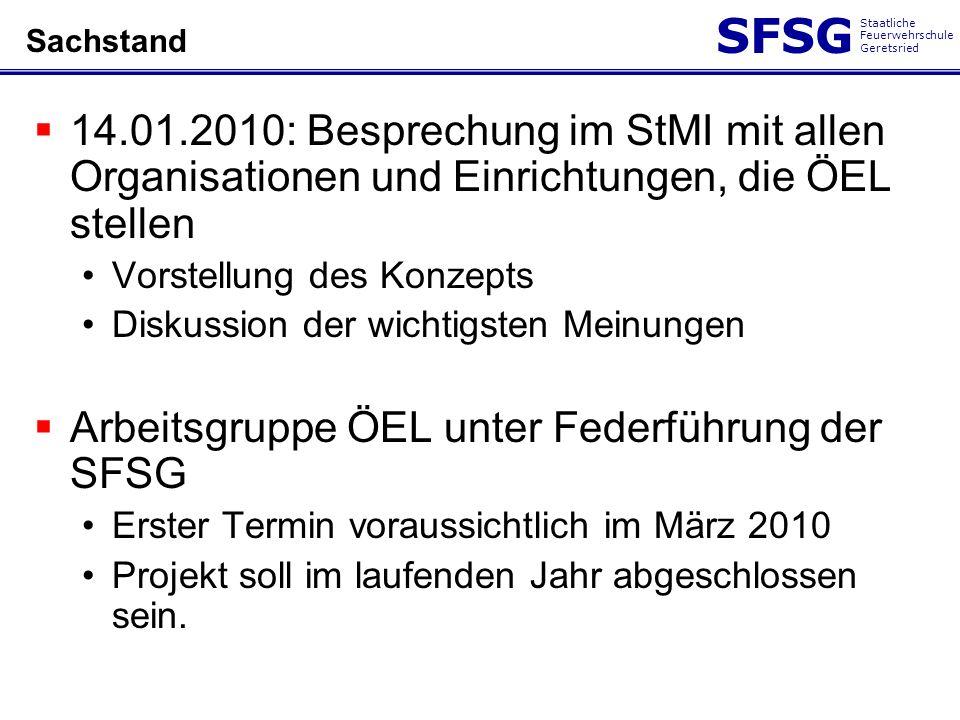 Arbeitsgruppe ÖEL unter Federführung der SFSG