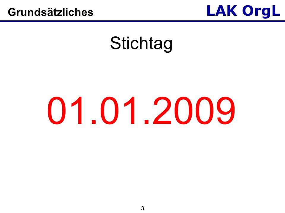 Grundsätzliches Stichtag 01.01.2009