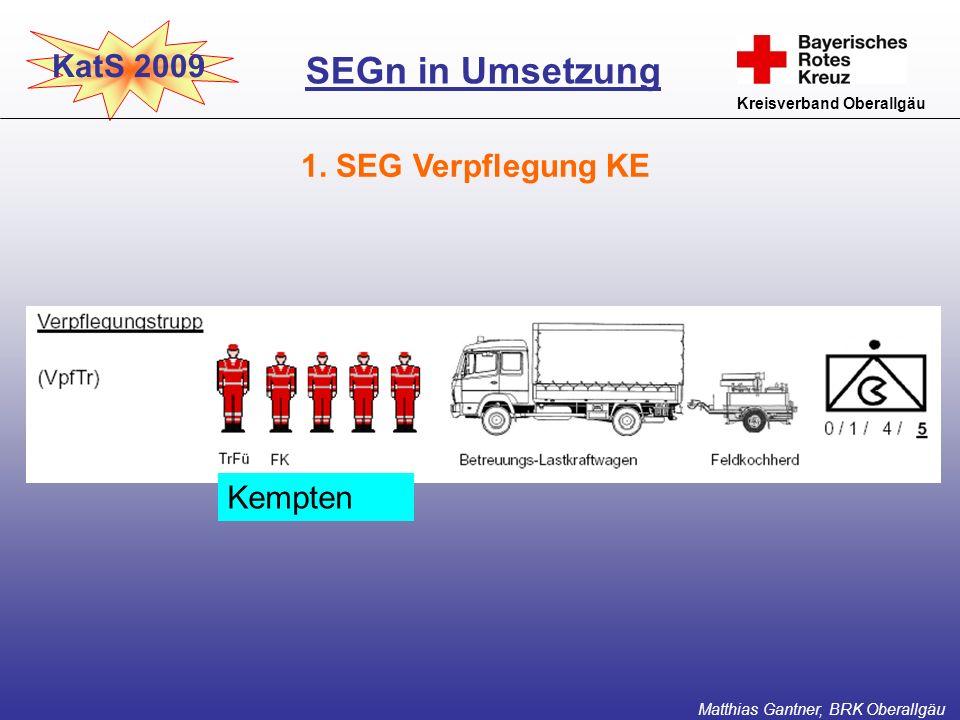 SEGn in Umsetzung KatS 2009 1. SEG Verpflegung KE Kempten