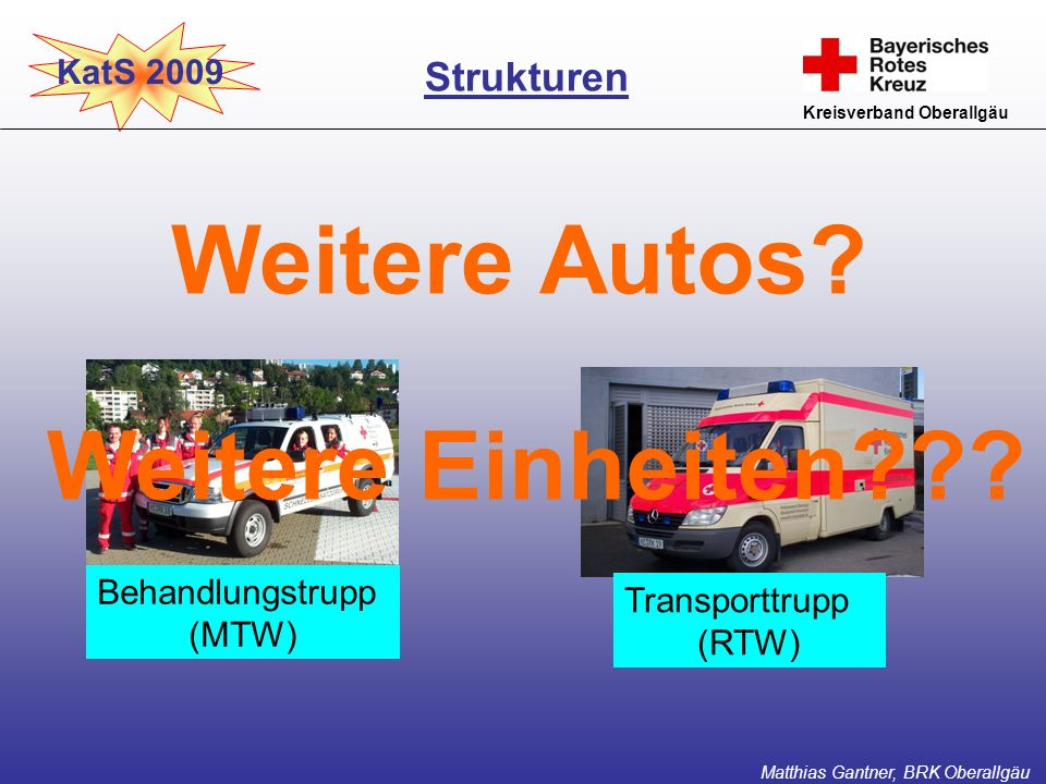 Weitere Autos Weitere Einheiten Strukturen KatS 2009
