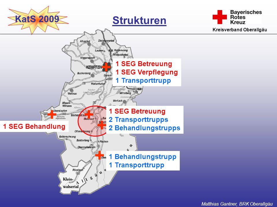 Strukturen KatS 2009 1 SEG Betreuung 1 SEG Verpflegung