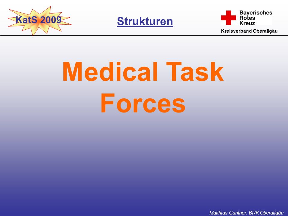 Medical Task Forces Strukturen KatS 2009 Kreisverband Oberallgäu