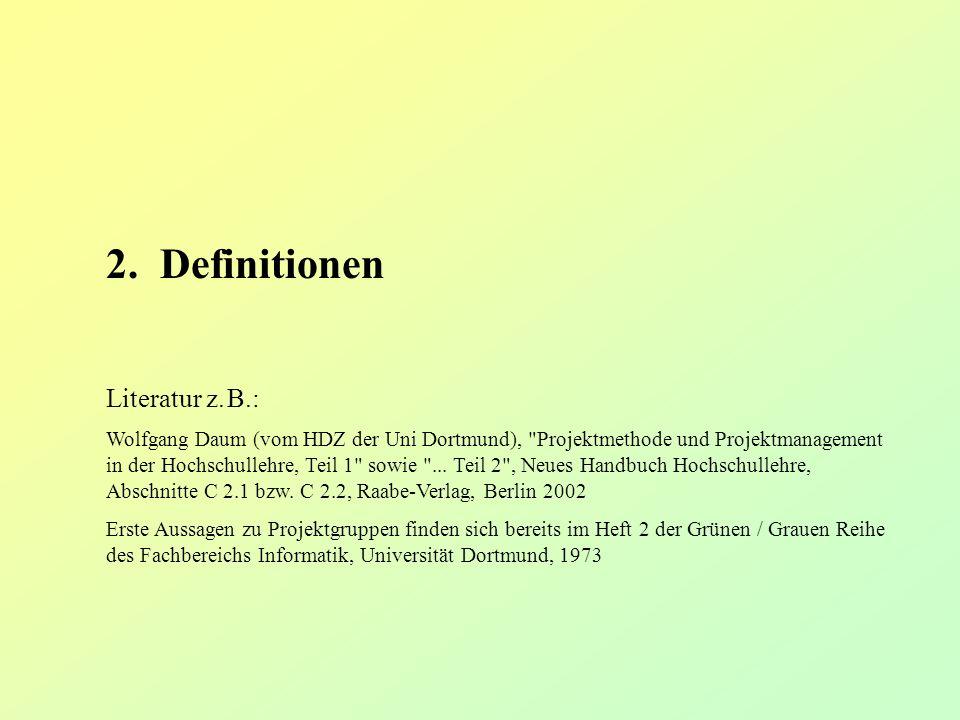 2. Definitionen Literatur z. B.: