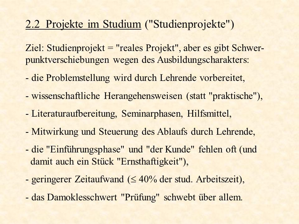 2.2 Projekte im Studium ( Studienprojekte )