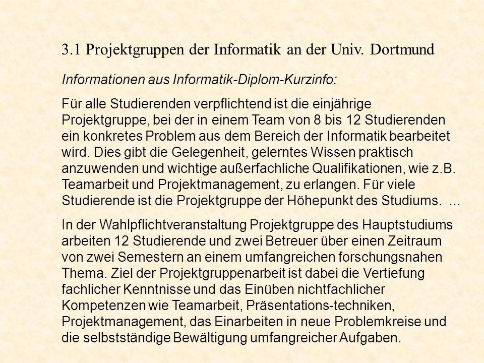 3.1 Projektgruppen der Informatik an der Univ. Dortmund