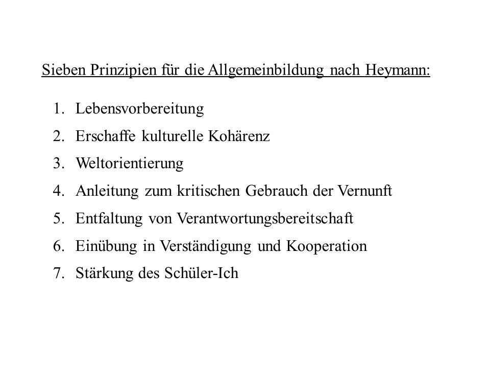 Sieben Prinzipien für die Allgemeinbildung nach Heymann: