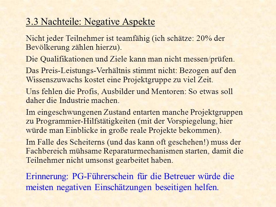 3.3 Nachteile: Negative Aspekte