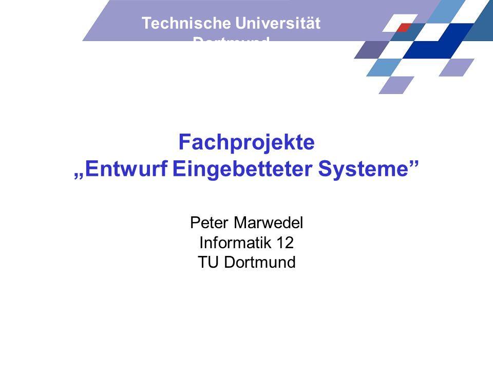 """Fachprojekte """"Entwurf Eingebetteter Systeme"""
