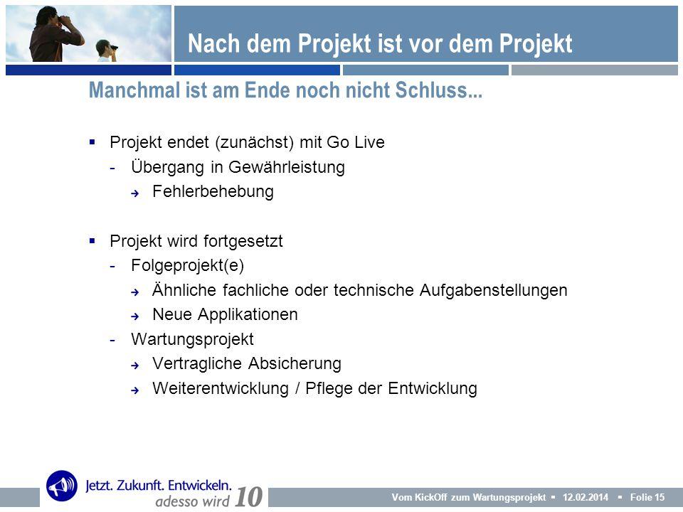 Nach dem Projekt ist vor dem Projekt