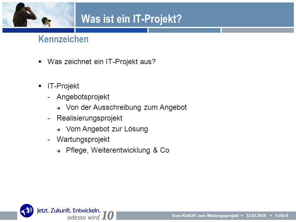 Was ist ein IT-Projekt Kennzeichen Was zeichnet ein IT-Projekt aus