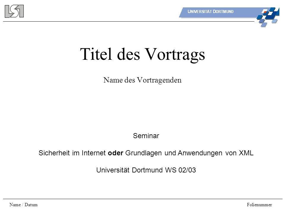 Titel des Vortrags Name des Vortragenden Seminar