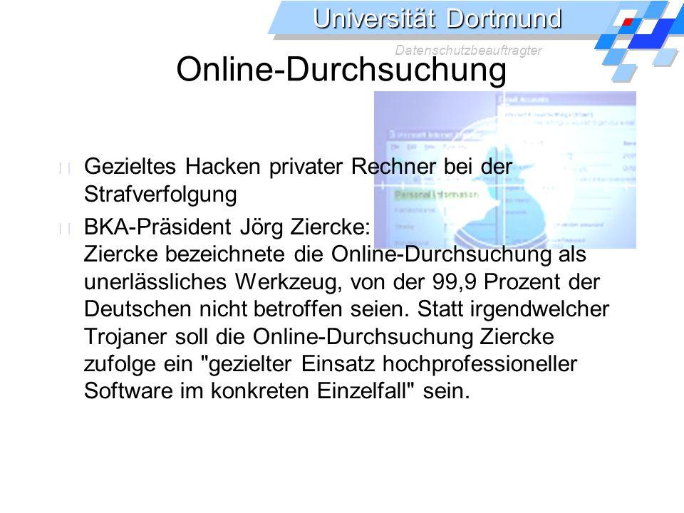 Online-Durchsuchung Gezieltes Hacken privater Rechner bei der Strafverfolgung.