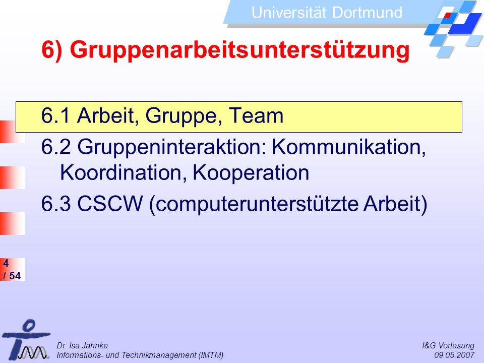 6) Gruppenarbeitsunterstützung
