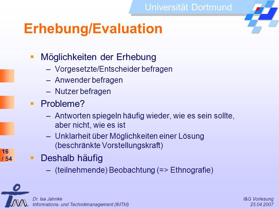 Erhebung/Evaluation Möglichkeiten der Erhebung Probleme