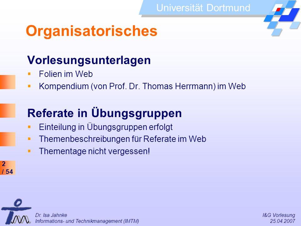 Organisatorisches Vorlesungsunterlagen Referate in Übungsgruppen