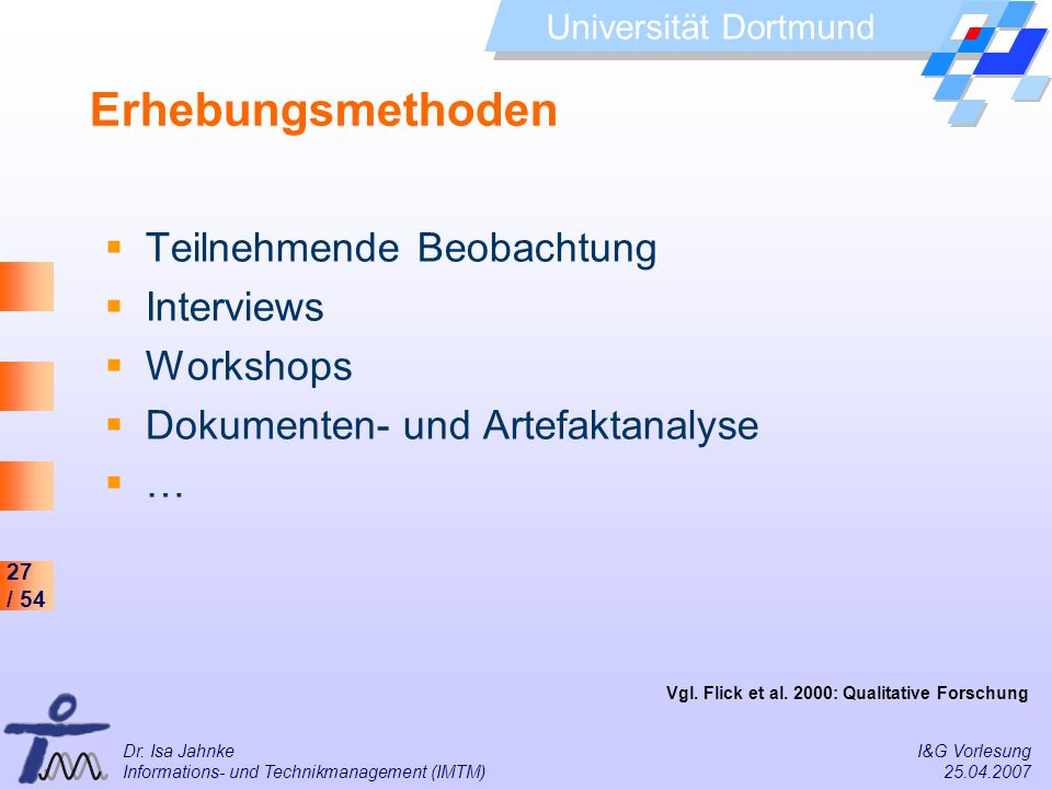 Erhebungsmethoden Teilnehmende Beobachtung Interviews Workshops