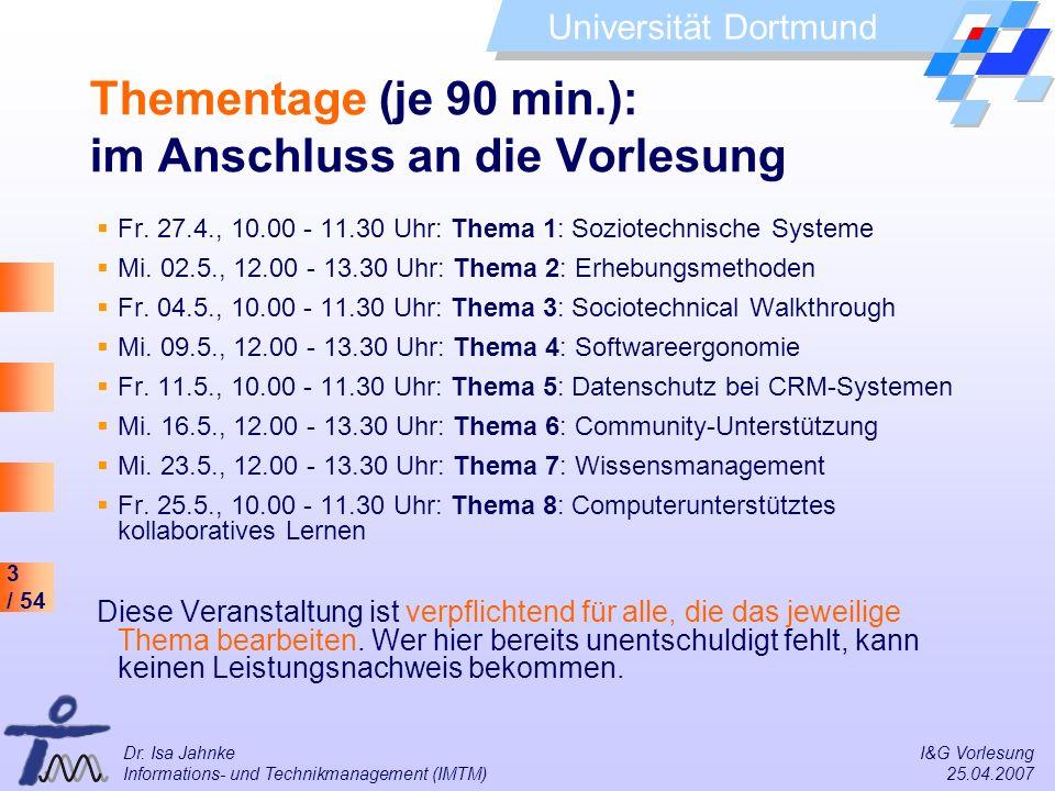 Thementage (je 90 min.): im Anschluss an die Vorlesung