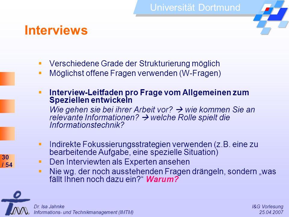 Interviews Verschiedene Grade der Strukturierung möglich
