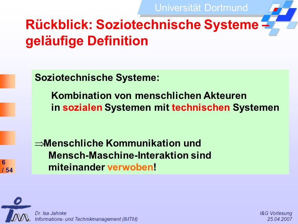 Rückblick: Soziotechnische Systeme – geläufige Definition