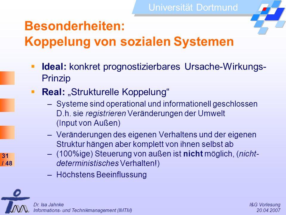 Besonderheiten: Koppelung von sozialen Systemen