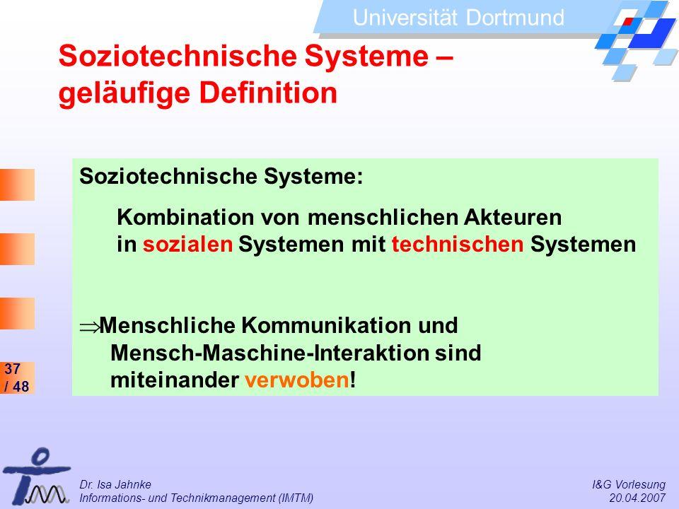 Soziotechnische Systeme – geläufige Definition