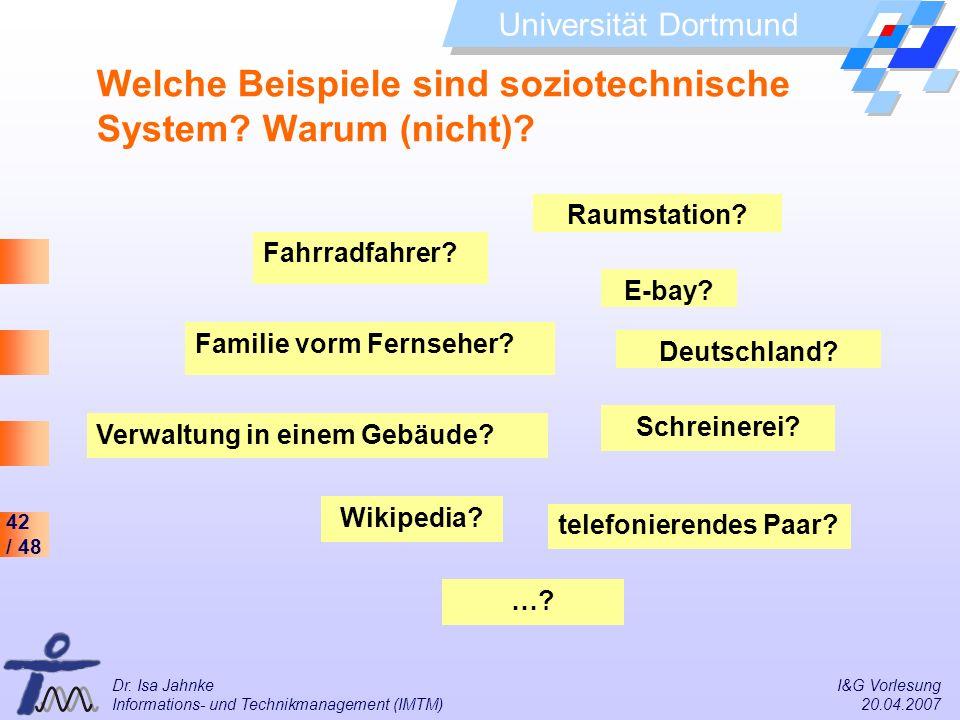 Welche Beispiele sind soziotechnische System Warum (nicht)