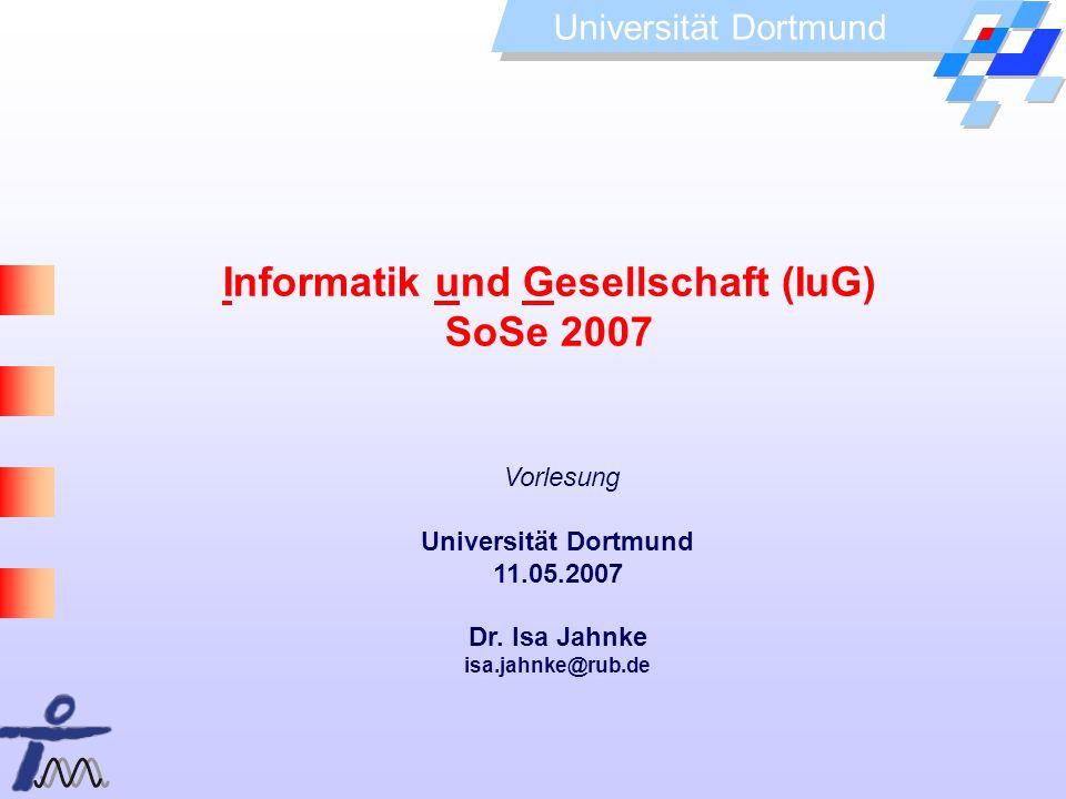 Informatik und Gesellschaft (IuG) SoSe 2007