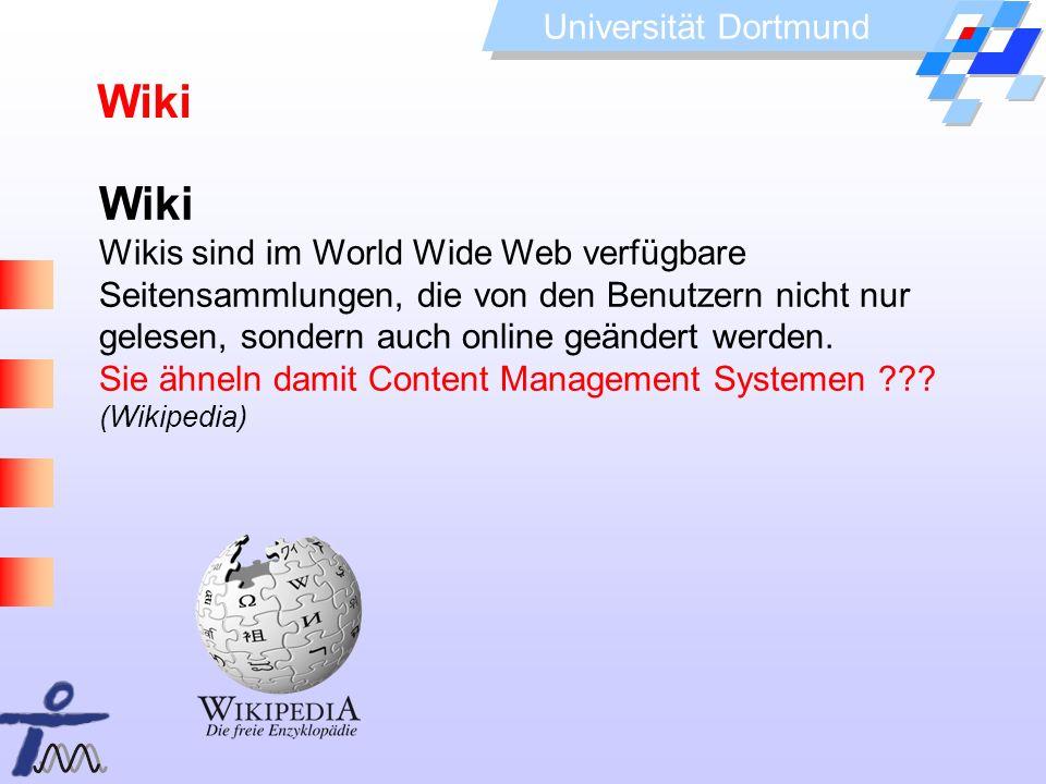 WikiWiki. Wikis sind im World Wide Web verfügbare Seitensammlungen, die von den Benutzern nicht nur gelesen, sondern auch online geändert werden.