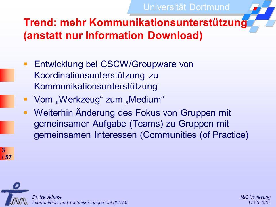 Trend: mehr Kommunikationsunterstützung (anstatt nur Information Download)