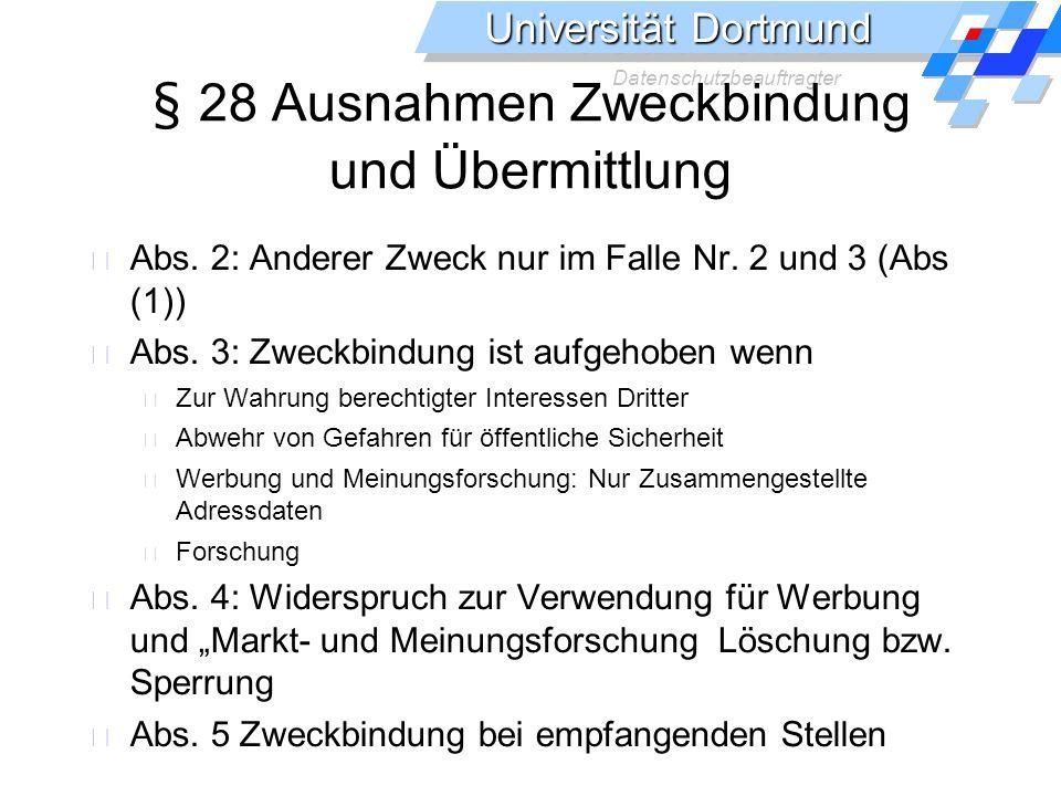 § 28 Ausnahmen Zweckbindung und Übermittlung