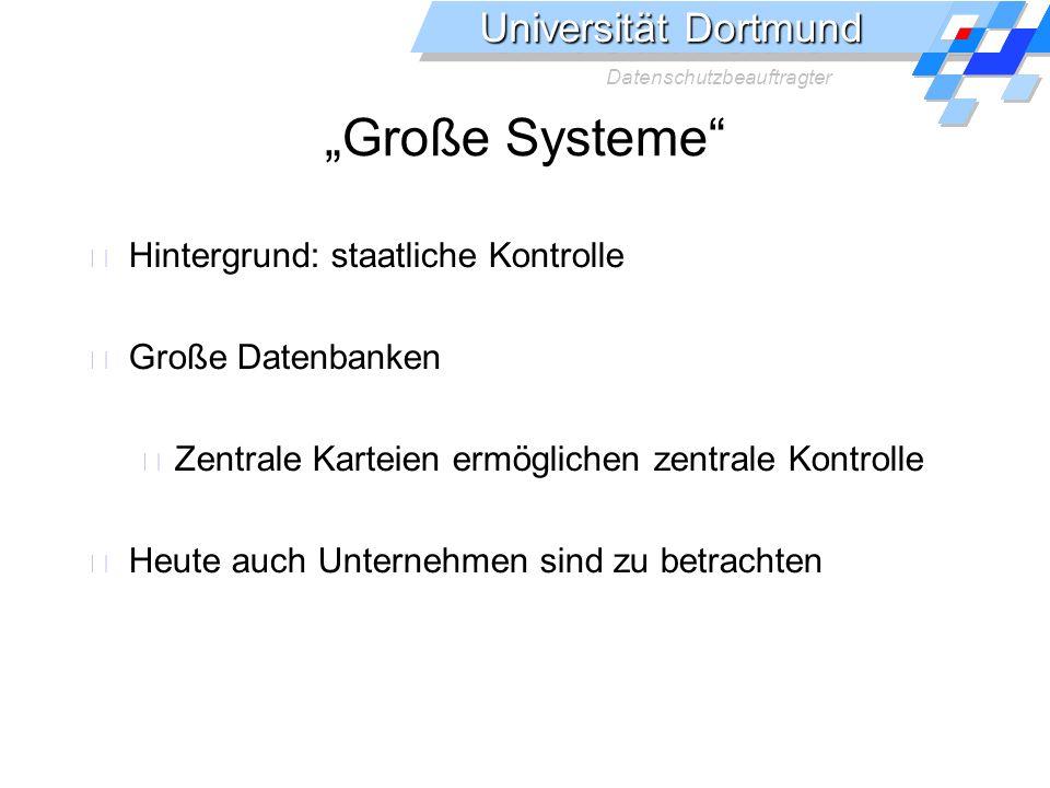 """""""Große Systeme Hintergrund: staatliche Kontrolle Große Datenbanken"""