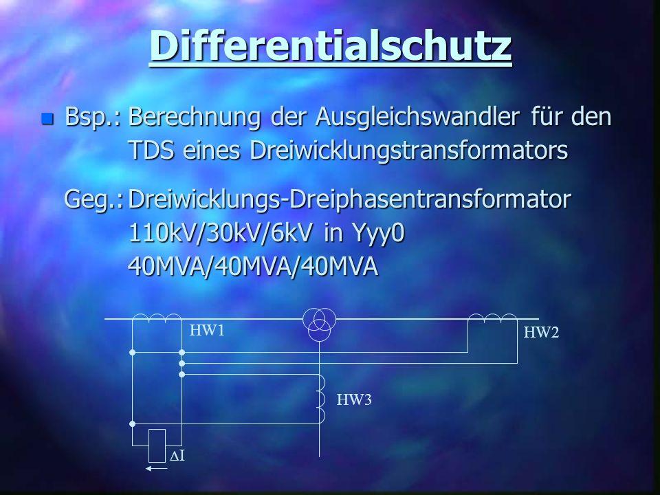 Differentialschutz Bsp.: Berechnung der Ausgleichswandler für den