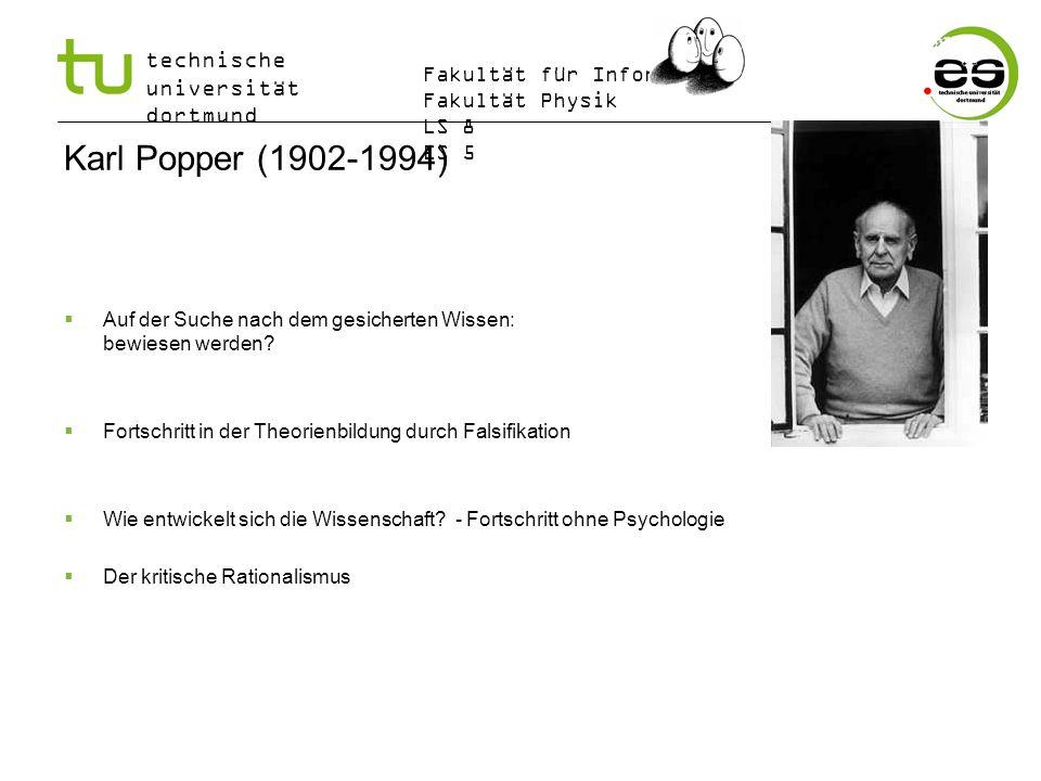 Karl Popper (1902-1994) Auf der Suche nach dem gesicherten Wissen: Können Theorien bewiesen werden