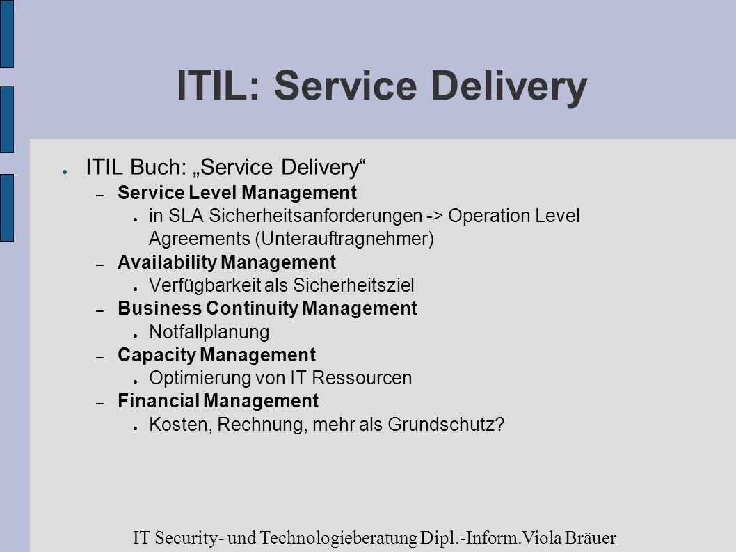 ITIL: Service Delivery
