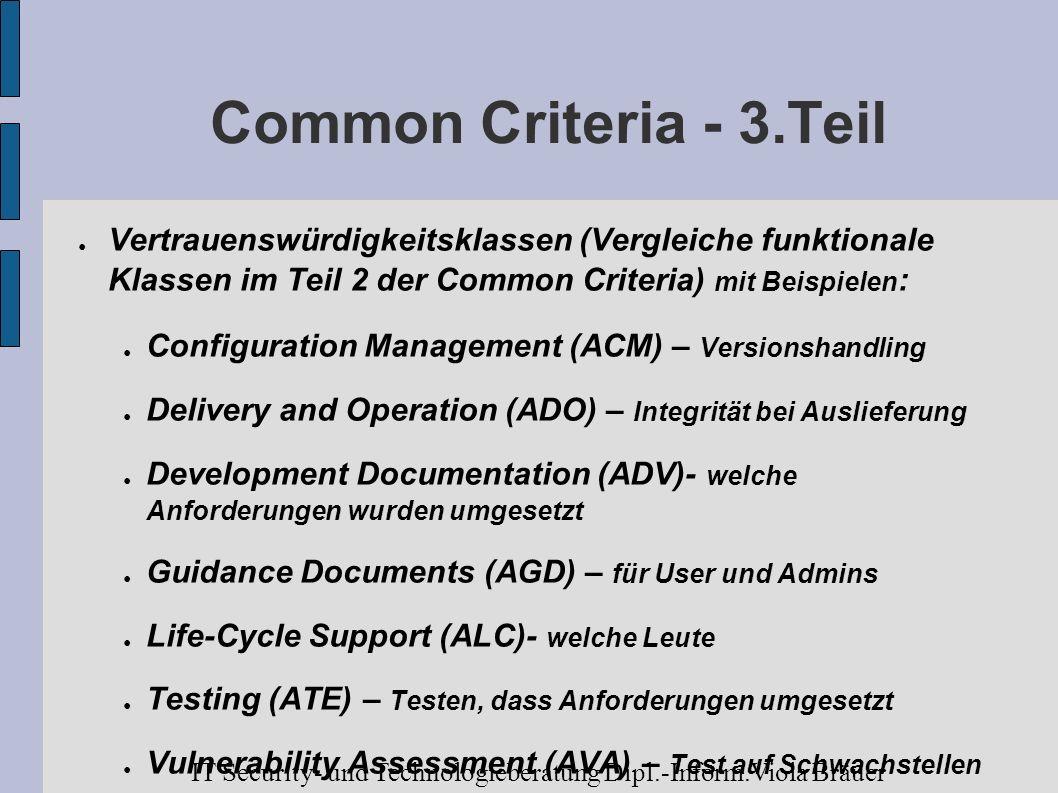Common Criteria - 3.Teil Vertrauenswürdigkeitsklassen (Vergleiche funktionale Klassen im Teil 2 der Common Criteria) mit Beispielen: