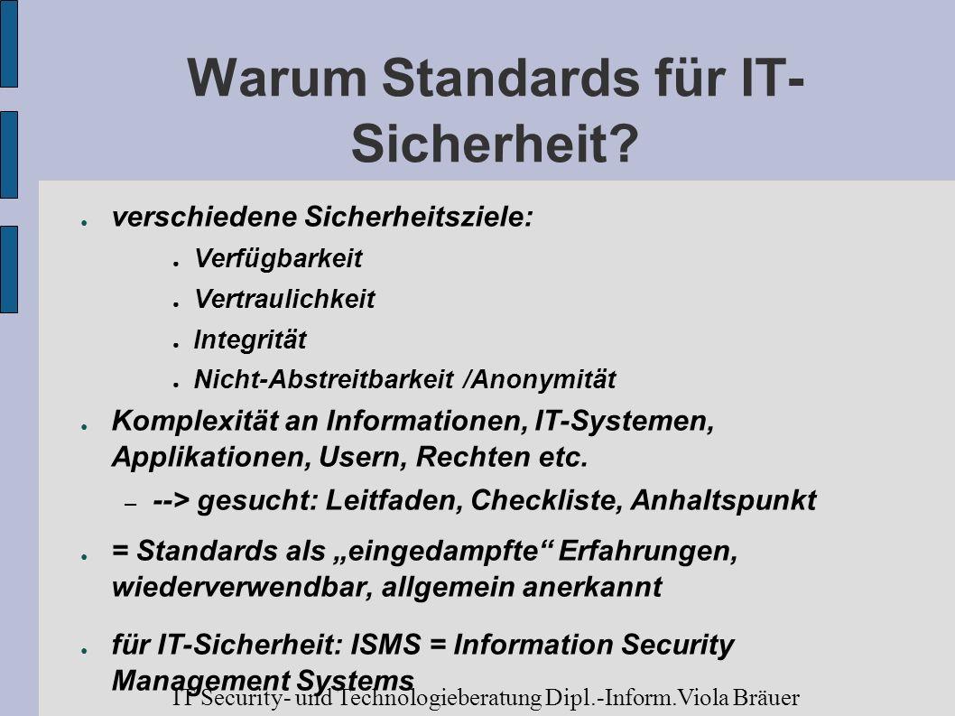 Warum Standards für IT- Sicherheit