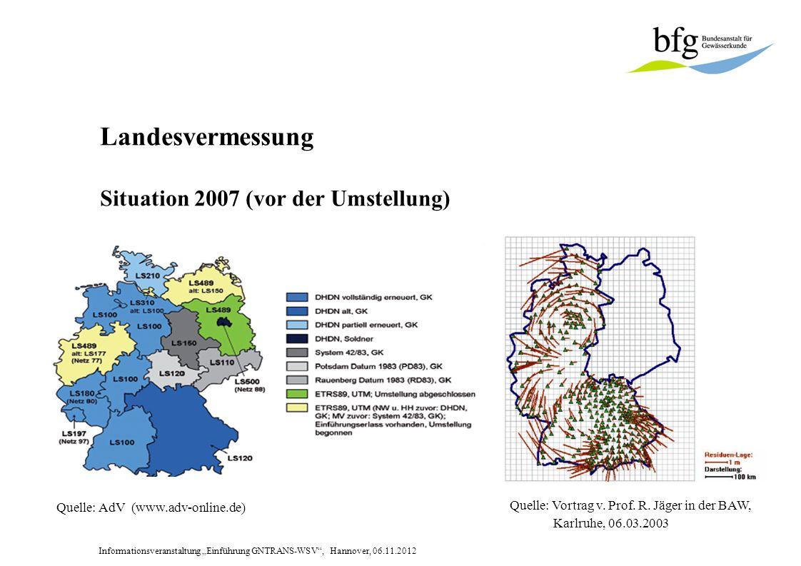 Landesvermessung Situation 2007 (vor der Umstellung)