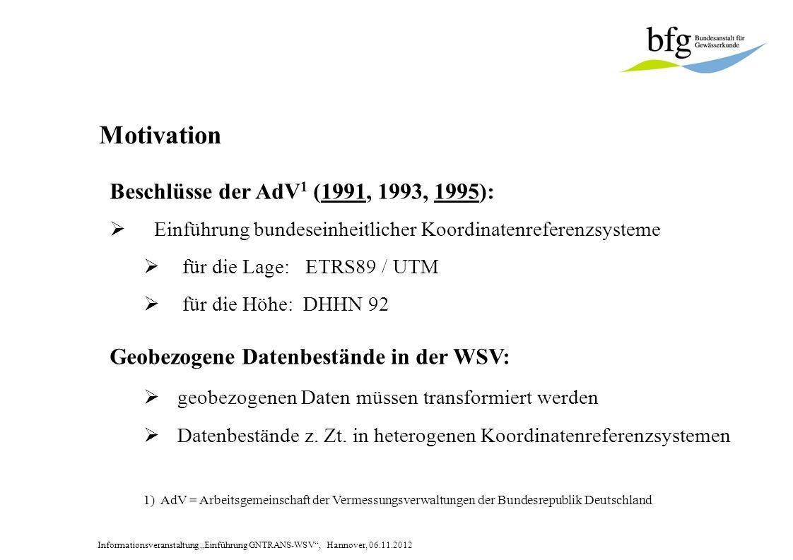 Motivation Beschlüsse der AdV1 (1991, 1993, 1995):