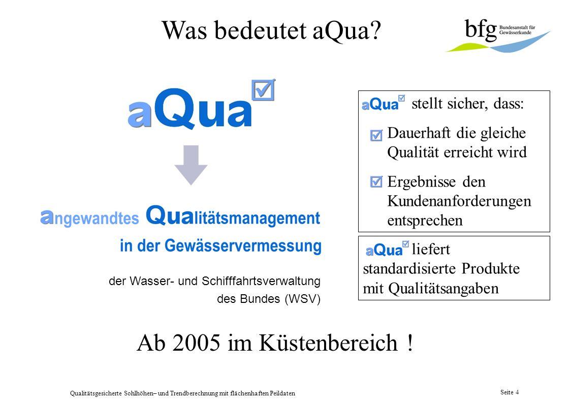 Was bedeutet aQua Ab 2005 im Küstenbereich ! stellt sicher, dass: