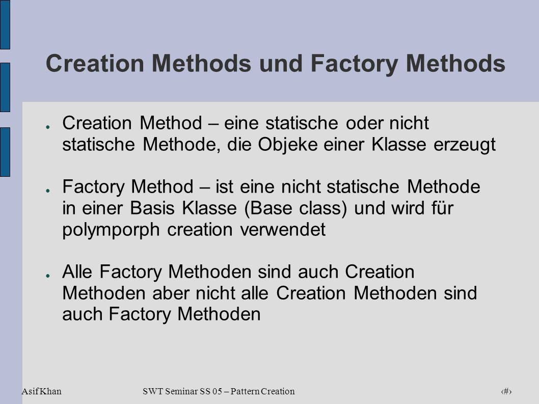 Creation Methods und Factory Methods