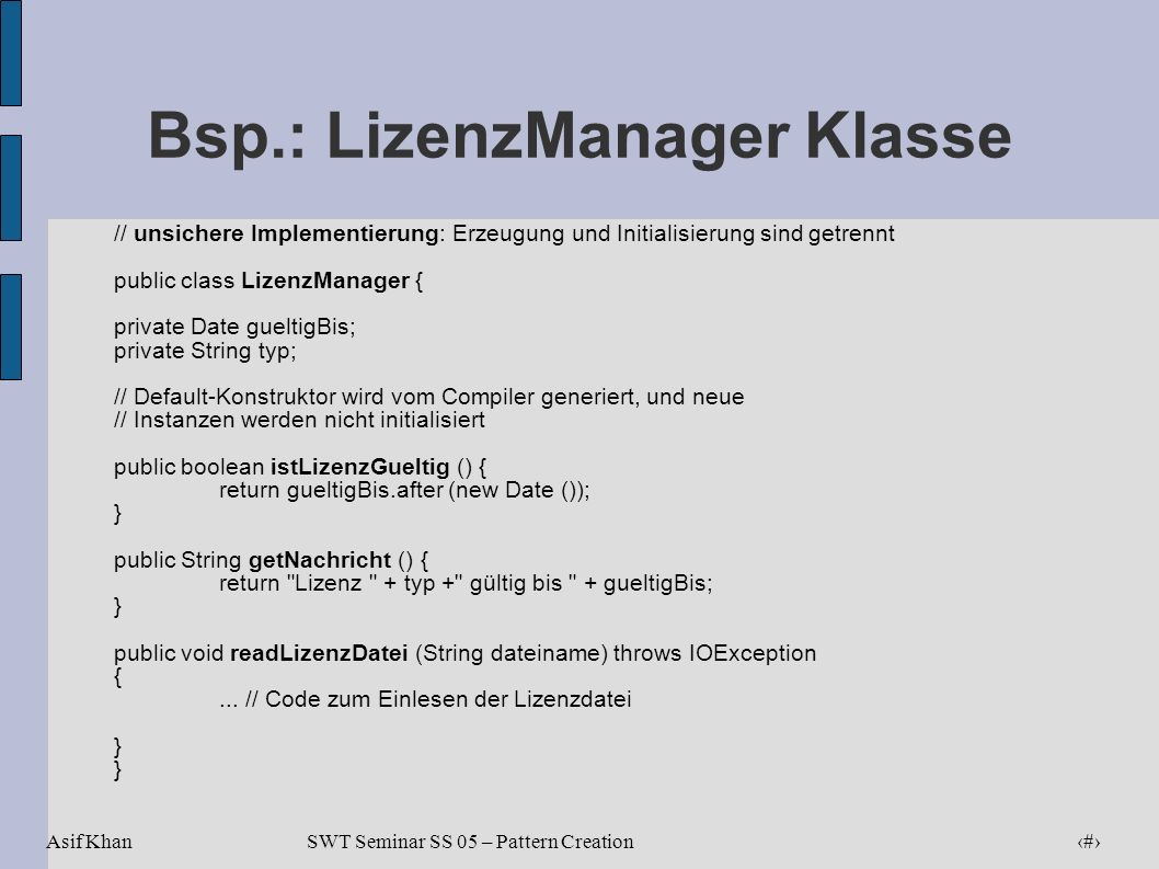 Bsp.: LizenzManager Klasse