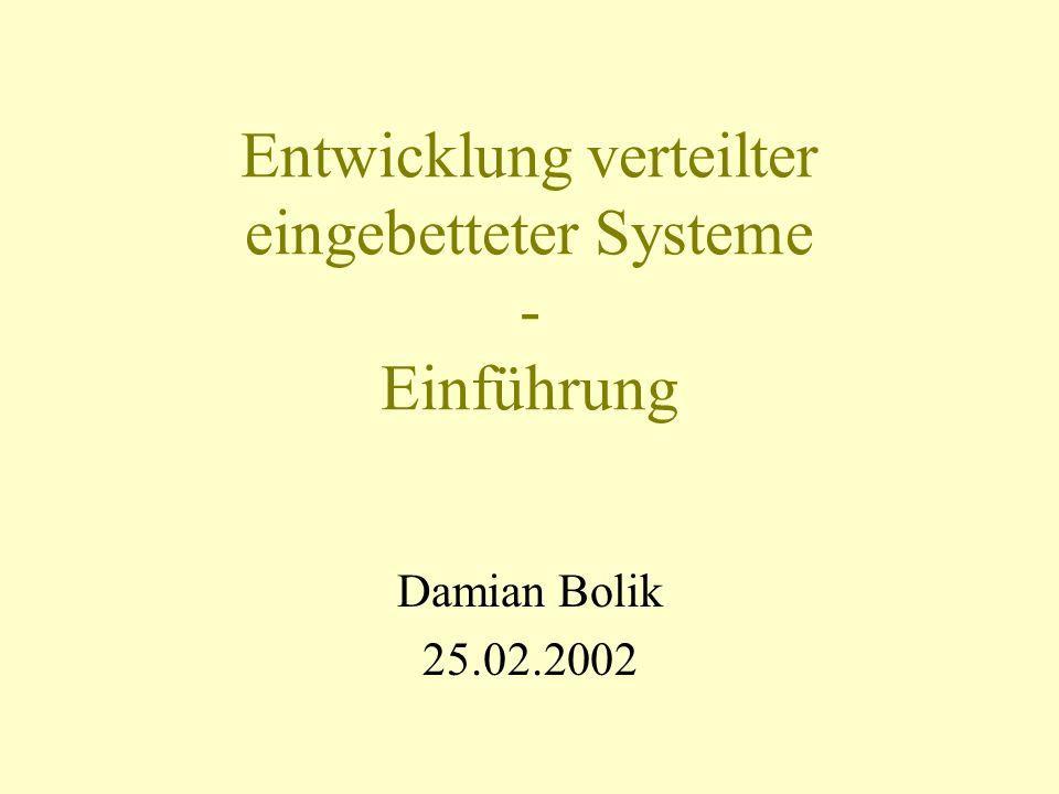Entwicklung verteilter eingebetteter Systeme - Einführung