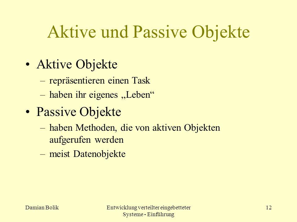 Aktive und Passive Objekte