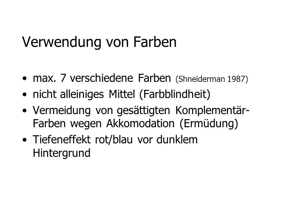Verwendung von Farben max. 7 verschiedene Farben (Shneiderman 1987)
